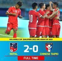 विश्वकप तथा एसिया कप फुटबलको संयुक्त छनोट: नेपालद्वारा चाइनिज ताईपेइ २-० गोल अन्तरले पराजित